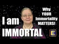I am Immortal: Why Your Immmortality Matters!